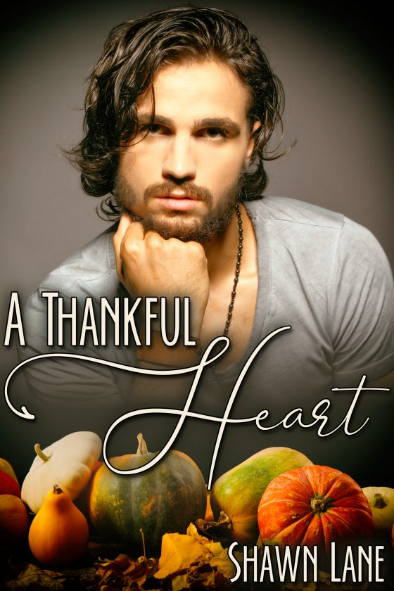 <i>A Thankful Heart</i> by Shawn Lane