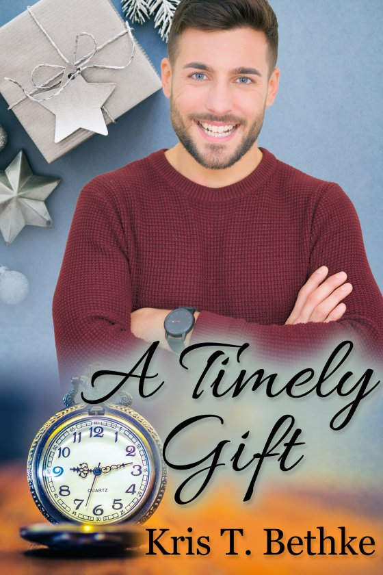 <i>A Timely Gift</i> by Kris T. Bethke
