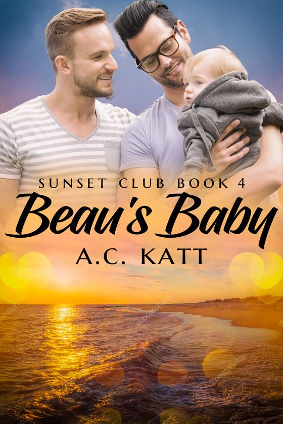 <i>Beau's Baby</i> by A.C. Katt