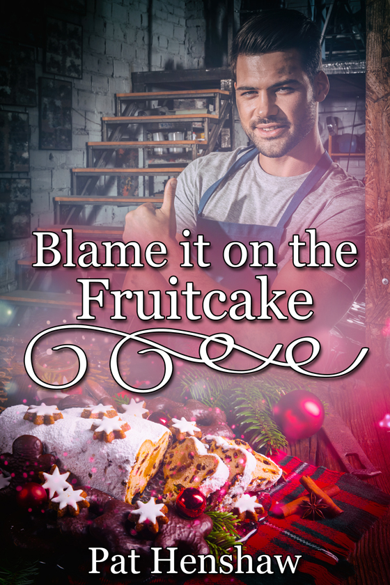 <i>Blame It on the Fruitcake</i> by Pat Henshaw