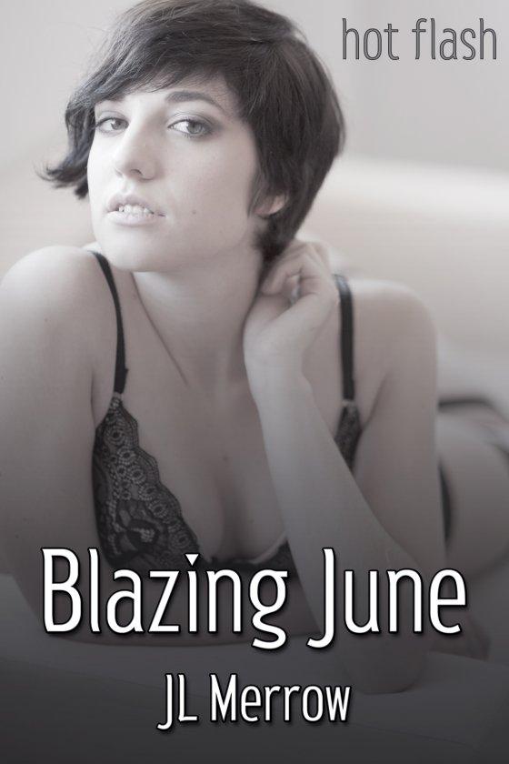 <i>Blazing June</i> by JL Merrow