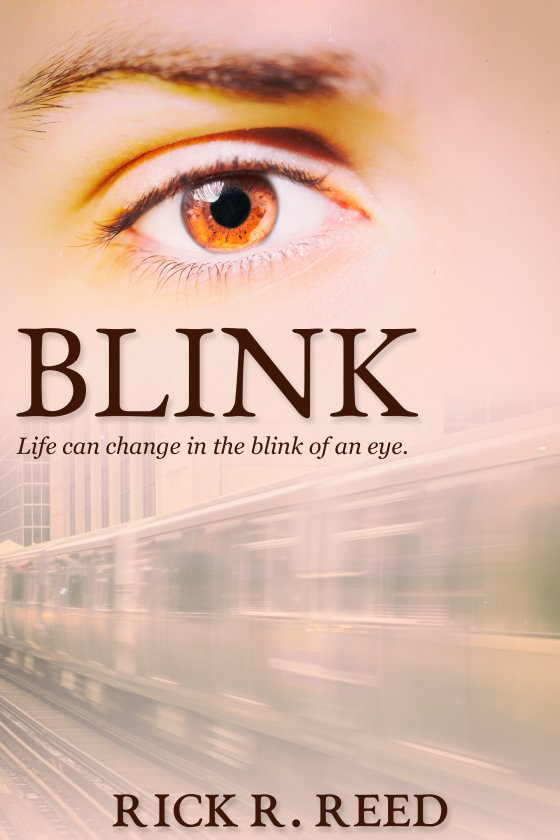 <i>Blink</i> by Rick R. Reed