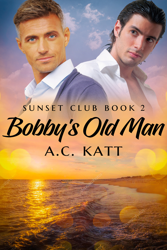 <i>Bobby's Old Man</i> by A.C. Katt