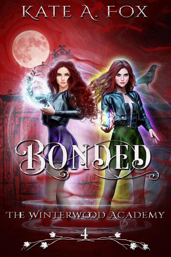 <i>Winterwood Academy Book 4: Bonded</i> by Kate A. Fox