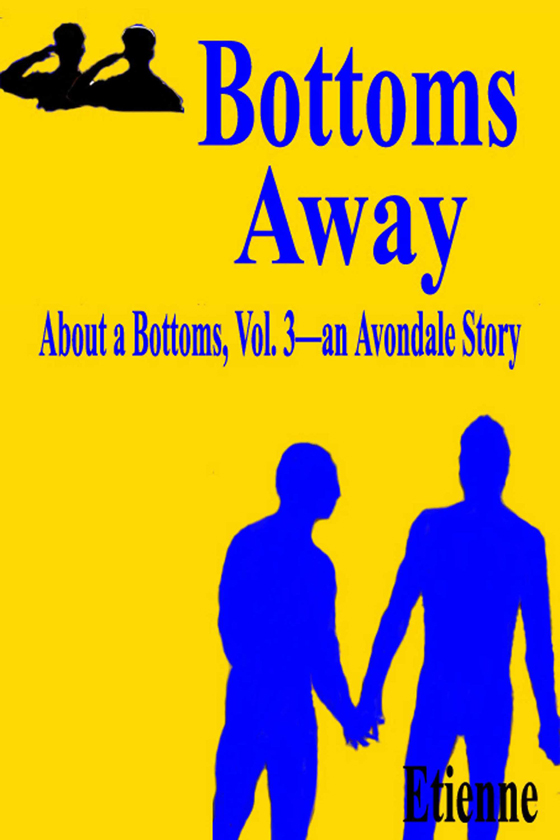 <i>Bottoms Away</i> by Etienne