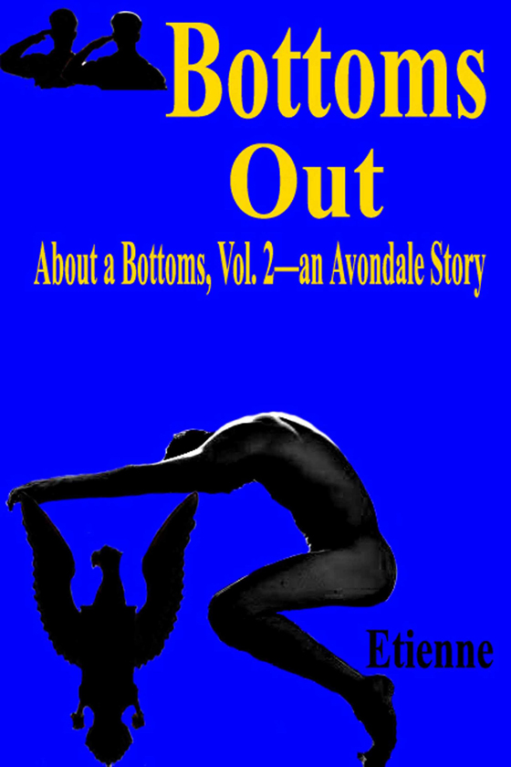 <i>Bottoms Out</i> by Etienne