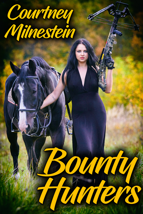 Bounty Hunters by Courtney Milnestein