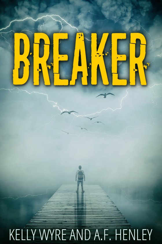 <i>Breaker</i> by A.F. Henley and Kelly Wyre
