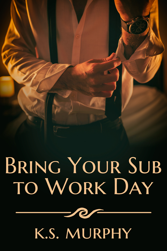 <i>Bring Your Sub to Work Day</i> by K.S. Murphy