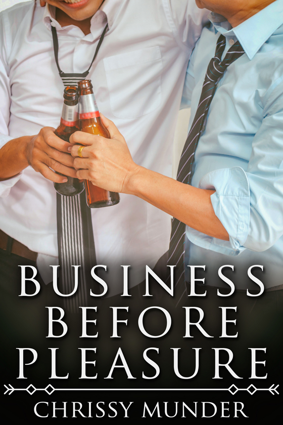 <i>Business Before Pleasure</i> by Chrissy Munder
