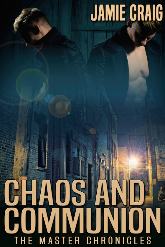 <i>Chaos and Communion</i> by Jamie Craig