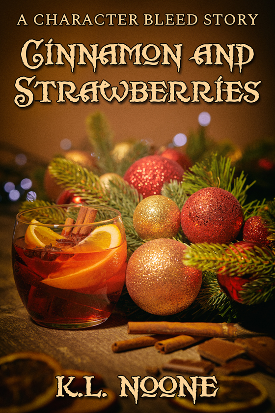 <i>Cinnamon and Strawberries</i> by K.L. Noone