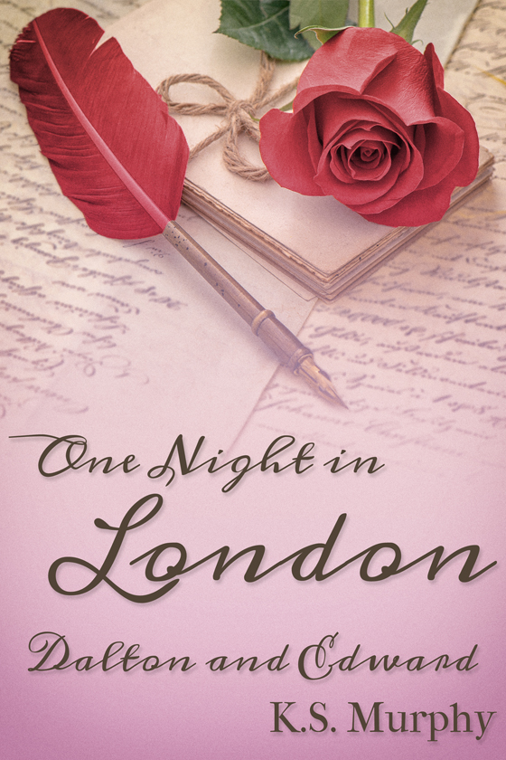 <strong>One Night in London: Dalton and Edward</strong> by K.S. Murphy