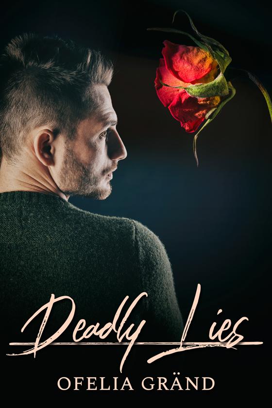 <i>Deadly Lies</i> by Ofelia Gränd