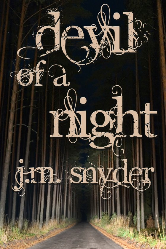 Devil of a Night by J.M. Snyder