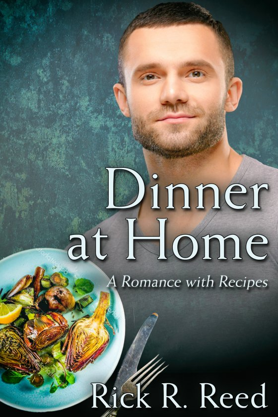 <i>Dinner at Home</i> by Rick R. Reed