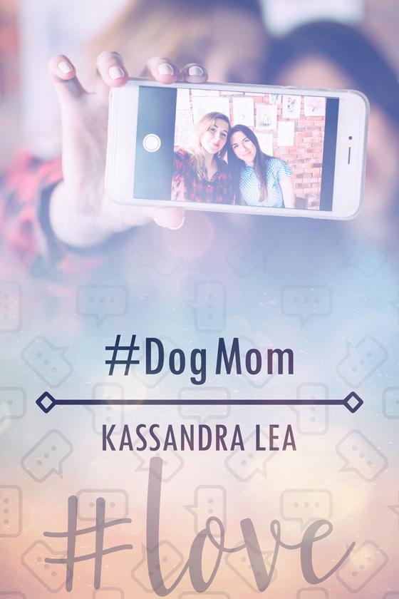 #DogMom by Kassandra Lea