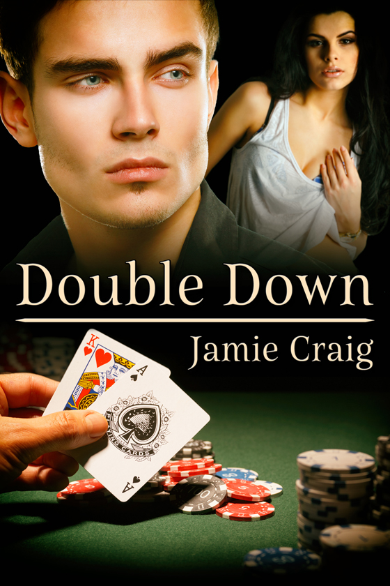 <i>Double Down</i> by Jamie Craig