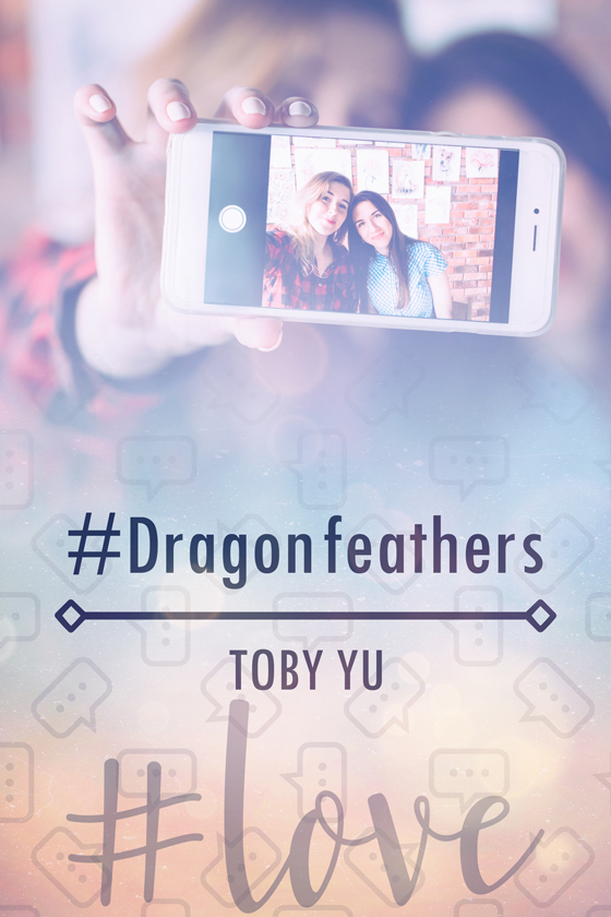 <i>#Dragonfeathers</i> by Toby Yu