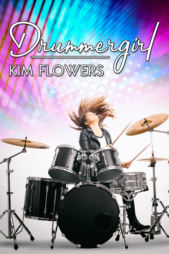 Drummergirl by Kim Flowers