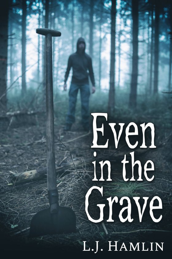 <i>Even in the Grave</i> by L.J. Hamlin