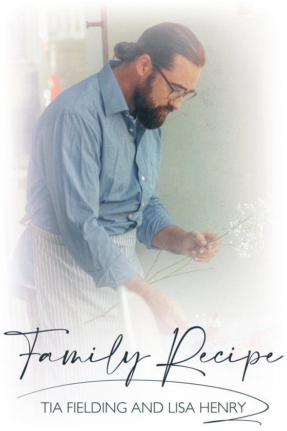 <i>Family Recipe</i> by Tia Fielding and Lisa Henry