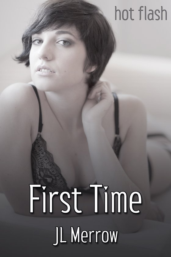 <i>First Time</i> by JL Merrow