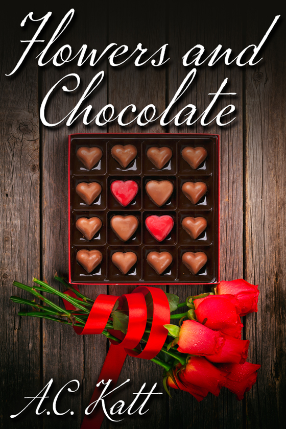 <i>Flowers and Chocolate</i> by A.C. Katt