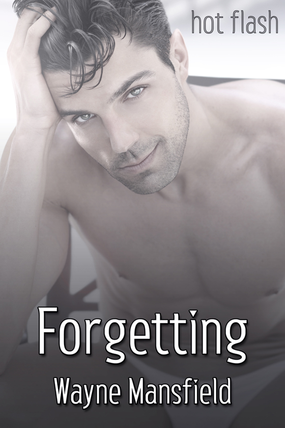 <i>Forgetting</i> by Wayne Mansfield