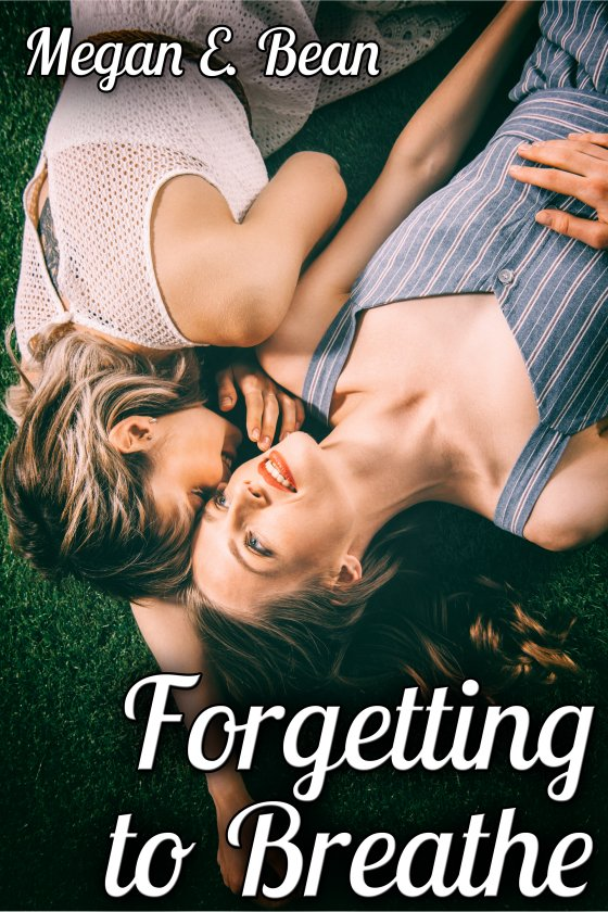 <i>Forgetting to Breathe</i> by Megan E. Bean