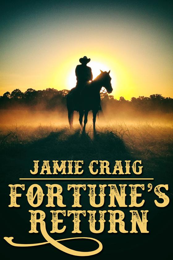 <i>Fortune's Return</i> by Jamie Craig