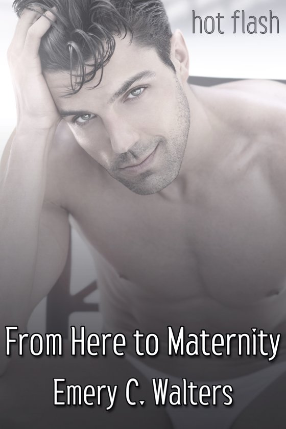 <i>From Here to Maternity</i> by Emery C. Walters