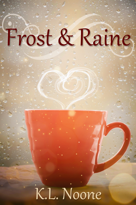 <i>Frost and Raine</i> by K.L. Noone