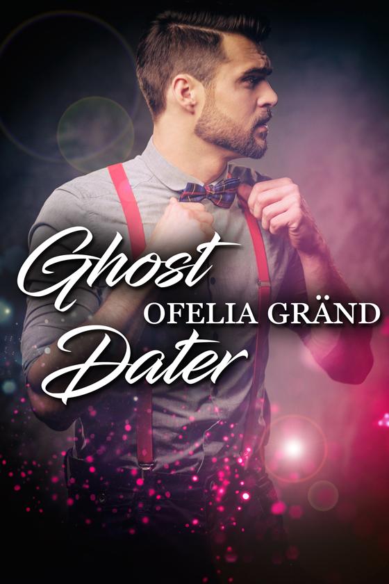 <i>Ghost Dater</i> by Ofelia Gränd