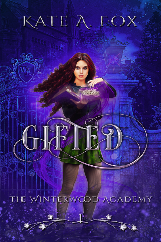 <i>Winterwood Academy Book 1: Gifted</i> by Kate A. Fox