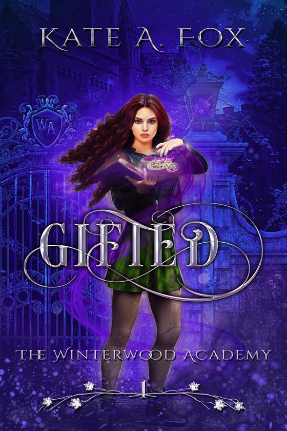 <i>Winterwood Academy Book 1: Gifted</i> by Kate A. Fox