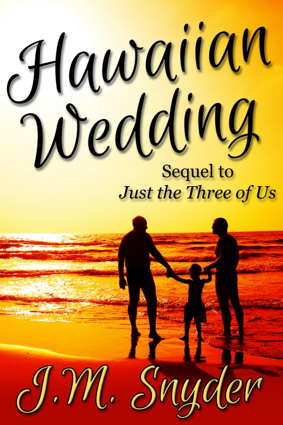Hawaiian Wedding by J.M. Snyder