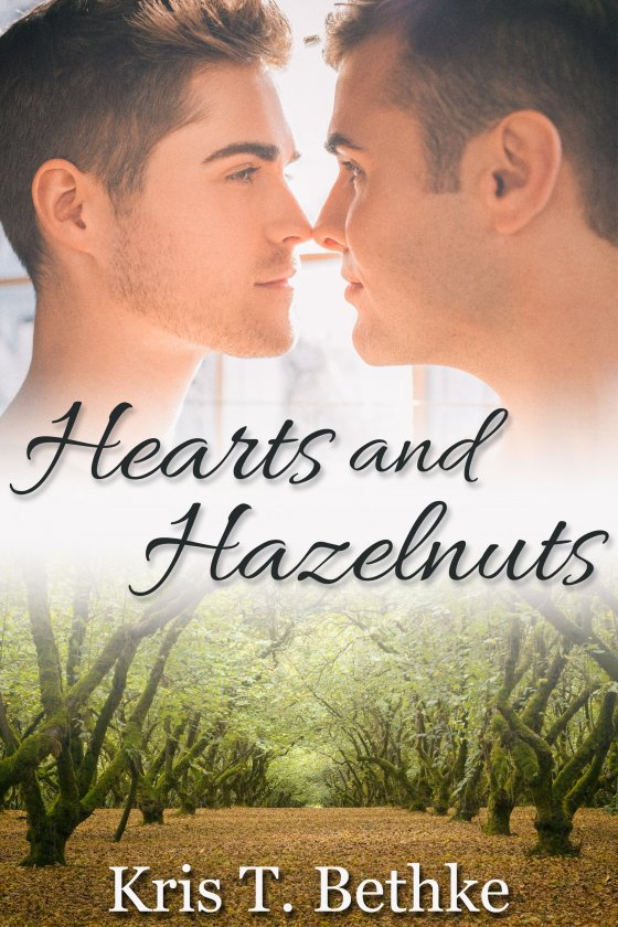 Hearts and Hazelnuts by Kris T. Bethke