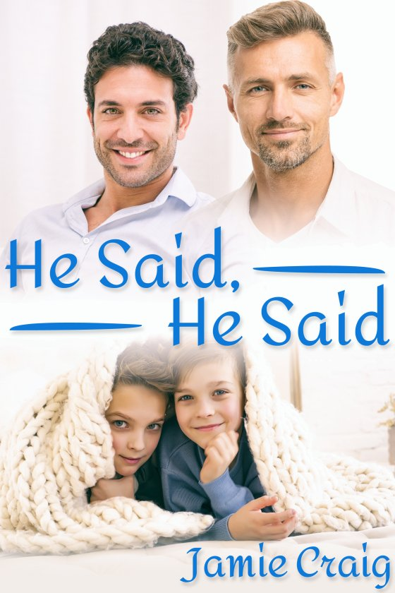 <i>He Said, He Said</i> by Jamie Craig