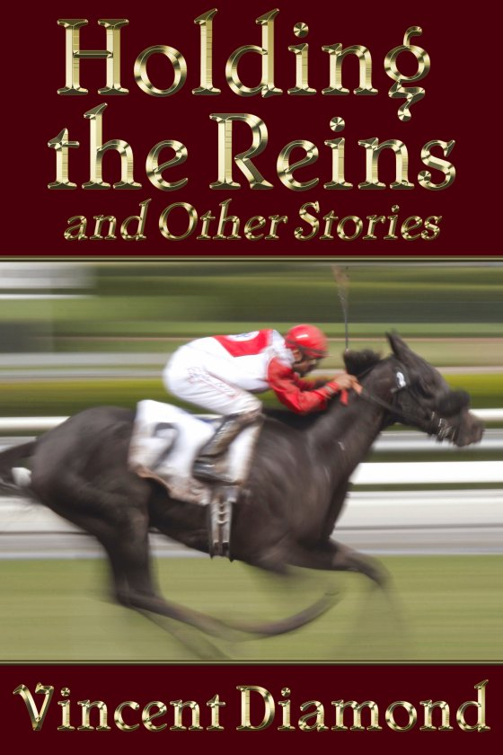 Holding the Reins and Other Stories [Print]