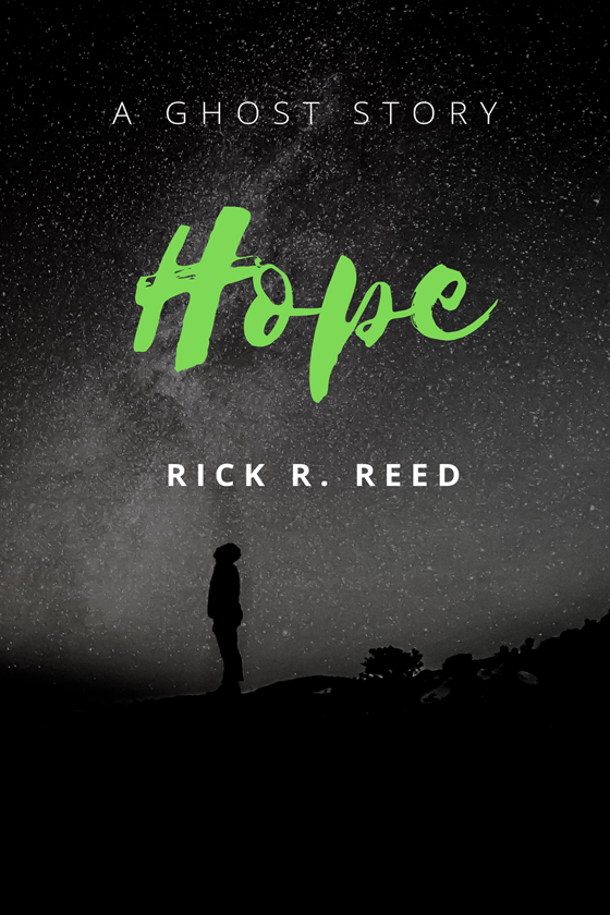 Hope by Rick R. Reed