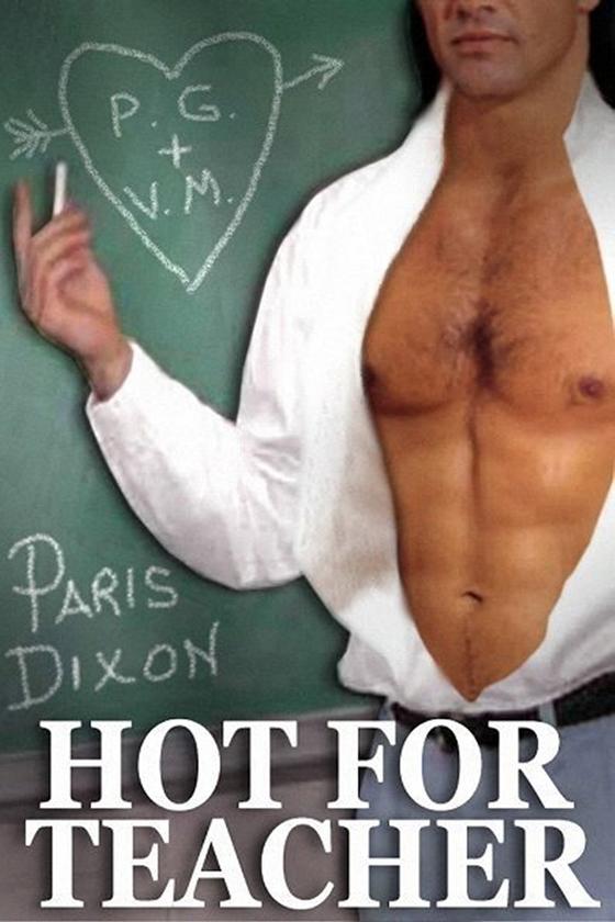 <i>Hot for Teacher</i> by Paris Dixon