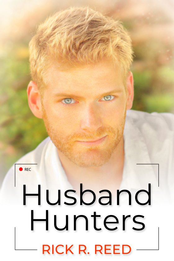 <i>Husband Hunters</i> by Rick R. Reed