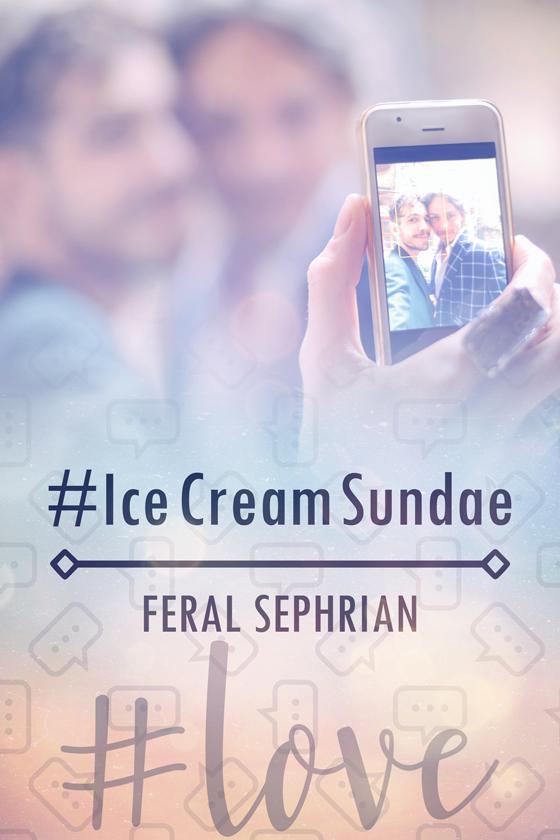<i>#IceCreamSundae</i> by Feral Sephrian