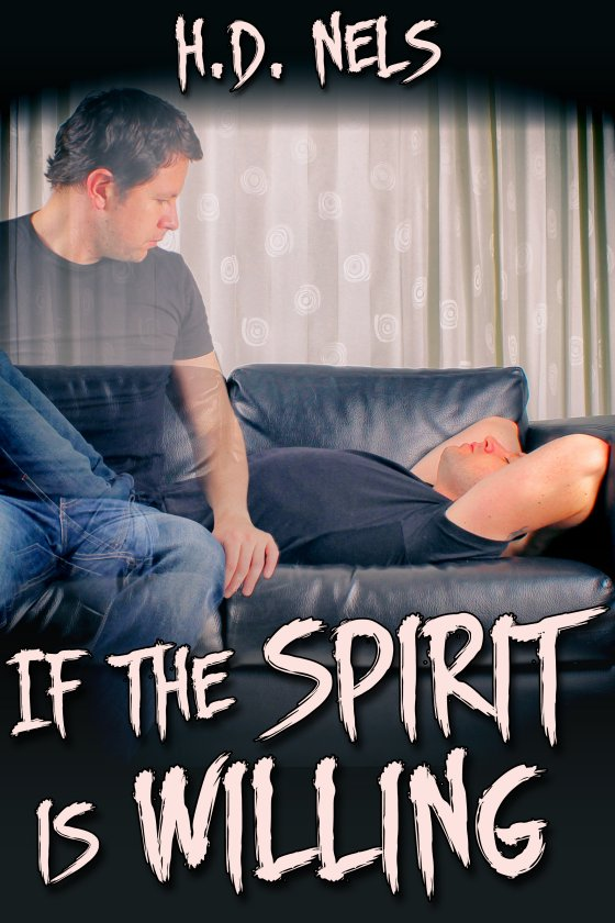 If the Spirit Is Willing