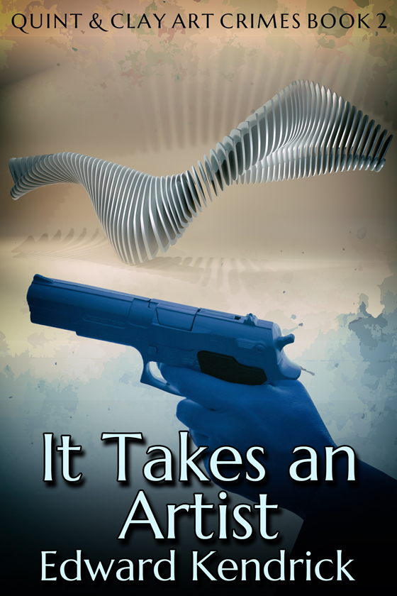 <i>It Takes an Artist</i> by Edward Kendrick