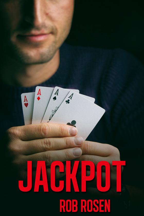 <i>Jackpot</i> by Rob Rosen
