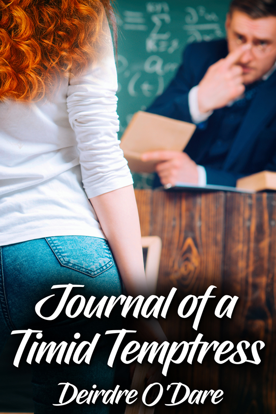 <i>Journal of a Timid Temptress</i> by Deirdre O'Dare