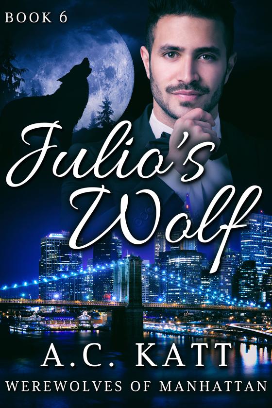 <i>Julio's Wolf</i> by A.C. Katt
