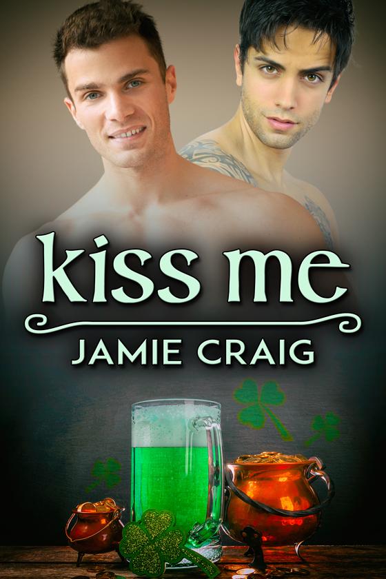 Kiss Me by Jamie Craig